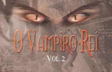 O Vampiro Rei II - André Vianco